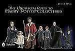 The Unofficial Guide to Harry Potter® Collectibles : Action Figures, Mini...