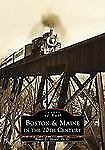 Images of Rail: Boston and Maine in the 20th Century Paperback 2001