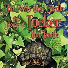 The Pests That Girdle the Home of Tucker the Turtle by Potomac Highlands...