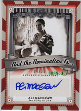 "2013 LEAF POP CENTURY AUTO: ALI MacGRAW #4/25 ""AND THE NOMINATION IS"" AUTOGRAPH"