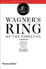 Wagner's Ring of the Nibelung : A Companion by Stewart Spencer and Barry...