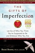 The Gifts of Imperfection : Let Go of Who You Think You're Supposed to Be and E…
