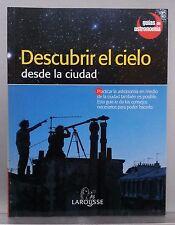 DESCUBRIR EL CIELO DESDE LA CIUDAD