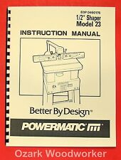 "POWERMATIC 23 1/2"" Wood Shaper Operator Part Manual 0526"