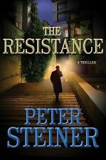 The Resistance-Peter Steiner-2012 Louis Morgon thriller-HC/DJ-Combined shipping