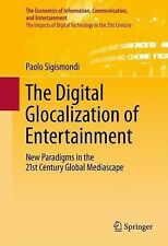 The Economics of Information, Communication, and Entertainment: The Digital...