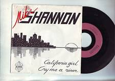 45 tours mike shannon - california girl / cry me a river -