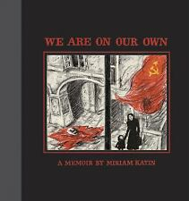 We Are on Our Own by Miriam Katin (2006, Hardcover)