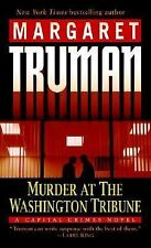 Murder at the Washington Tribune 2006 by Margaret Truman Washington, DC PB