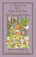 Posie Pixie and the Fireworks Party - Book 4 in the Whimsy Wood Series, Very Goo