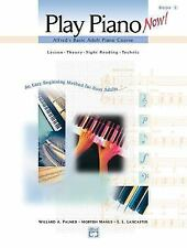 Play Piano Now!: Alfred's Basic Adult Piano Course: Book 1 & CD, E. L. Lancaster