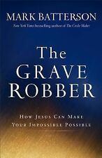 NEW Christian Growth Hardcover! The Grave Robber - Mark Batterson (2014)