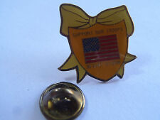 PIN'S Support our troops desert storm