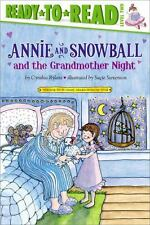 Annie and Snowball and the Grandmother Night 12 by Cynthia Rylant (2013,...