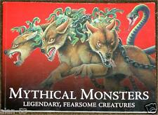 MYTHICAL MONSTERS ~ LEGENDARY, FEARSOME CREATURES ~ PROFUSELY ILLUS 1st PRINT SC