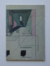 Carlo Guarienti, Galleria Metastasio testo di Giorgio Soavi