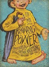 Drawing Power: A Compendium of Cartoon Advertising, Graphic Design, Art, History
