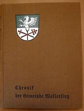 Chronik der Gemeinde Wallerfing, Wagner Wallerfing, Bavarica, Landeskunde Bayern