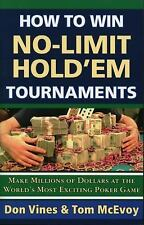 How to Win No-Limit Hold'em Tournaments, Vines, Don, McEvoy, Tom, Good Book