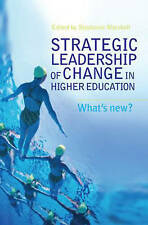 Strategic Leadership of Change in Higher Education: What's New? by Taylor &...