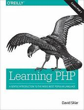 Learning PHP : A Gentle Introduction to the Web's Most Popular Language by...