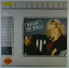 """12"""" LP - Chi Coltrane - Ready To Roll - A2482 - DMM - washed & cleaned"""