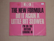 "THE NEW FORMULA -Do It Again A Little Bit Slower- 7"" 45"