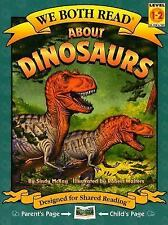 About Dinosaurs (We Both Read - Level 1-2 (Quality) by McKay, Sindy