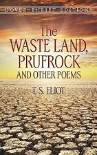 The Waste Land, Prufrock and Other Poems Dover Thrift Editions)