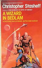 Christopher Stasheff - A Wizard in Bedlam - 1982 p/b