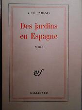 JOSÉ CABANIS, DES JARDINS EN ESPAGNE (1969) ÉDITION ORIGINALE, 1/70 SUR VÉLIN.