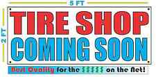 TIRE SHOP COMING SOON Banner Sign NEW Larger Size Best Quality for the $$$