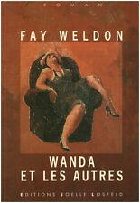 """Livre Roman Humour """" Wanda et les Autres """" Fay Weldon  ( Book ( Pound ) (No 82 )"""