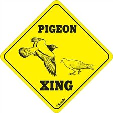 Pigeon Xing Sign