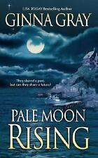 Pale Moon Rising by Ginna Gray (2004, Paperback)