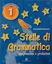 STELLE DI GRAMMATICA 1ª quaderno operativo per la Scuola Primaria. C. Signorelli