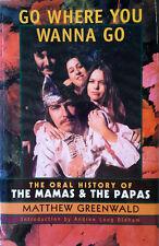 MAMAS & THE PAPAS - GO WHERE YOU WANNA GO - HARDBACK, DJ, 1P + PRESS RELEASE