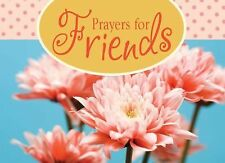 Prayers for Friends (LIFE'S LITTLE BOOK OF WISDOM)