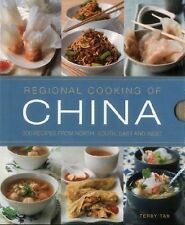 Regional Cooking of China : 300 Recipes from the North, South, East and West...