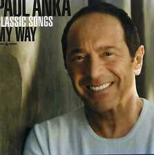 PAUL ANKA - CLASSIC SONGS MY WAY - 2 CDS - NEW!!