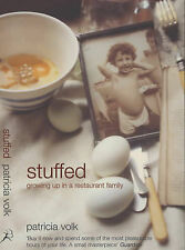 Stuffed: Growing Up in a Restaurant Family Patricia Volk Very Good Book