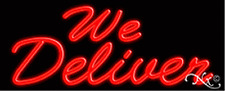 """BRAND NEW """"WE DELIVER"""" 32x13 REAL NEON SIGN w/CUSTOM OPTIONS 10311"""