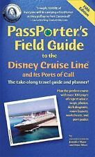 PassPorter's Field Guide to the Disney Cruise Line and its Ports of Call (PassPo