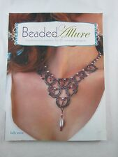 Beaded Allure Bead Weaving Patterns Jewelry Making Book 25 Projects