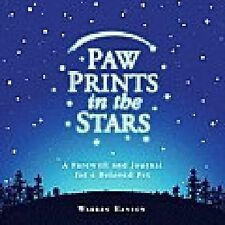 Paw Prints in the Stars : A Farewell and Journal for a Beloved Pet by Warren...