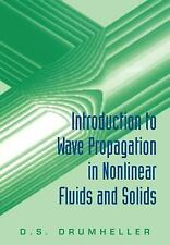 Introduction to Wave Propagation in Nonlinear Fluids and Solids by Douglas S....