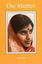 DIE MUTTER - Mutter Meera & Adilakshmi BUCH - 3. Auflage