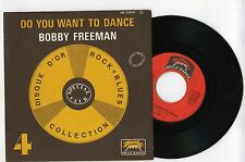45 RPM SP BOBBY FREEMAN DO YOU WANT TO DANCE