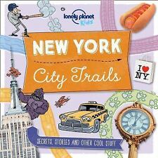 Lonely Planet Kids: City Trails - New York by Lonely Planet Publications...
