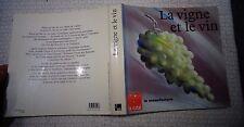 LA VIGNE LE VIN Viticulture Vignoble Vigneron Vendanges Oeonologie 1988